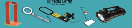 R K ELECTRA SYSTEMS  is a Metal detector manufacture and supplier
