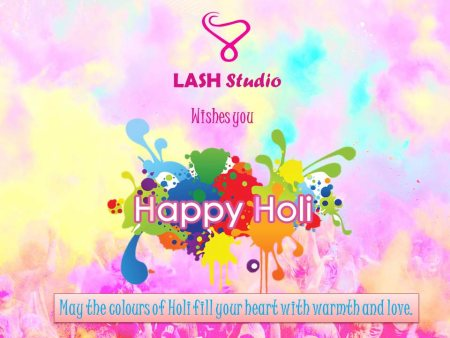 LASH Studio wishes you and your family a colourful and safe Holi! May this festival fill your heart with warmth and love. #HappyHoli #India #Festival #Colours #LASHStudio #BanjaraHills #HYD - by LASH STUDIO, Hyderabad
