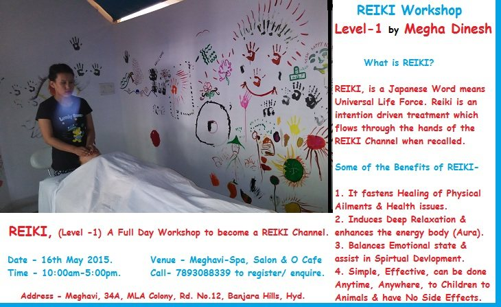 You too can become a REIKI Healer! Our upcoming REIKI Level -1, Full Day Workshop on May 16th 2015 will enable you to become a REIKI Channel for Life Time. Call 7893088339 to know more. - by MEGHAVI - Spa, Salon & O Cafe, Hyderabad