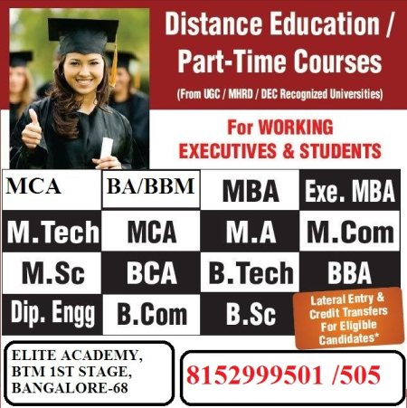 Best distance learning courses Btm in  Bangalore  with  Distance and Regular courses for working Peoples. We are offering Diploma, B.Tech, M.Tech and all UG and PG Courses. - by Elite Academy, Bengaluru