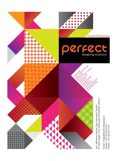 Design / Print / Signage  Posters [design & print from small format to building size printing] Corporate Identity [Logo, brand management, stationary] Magazines Annual Reports Brochure, Catalogue and Leaflets Advertisements [All crea - by Perfect Designing Solutions, Ahmedabad