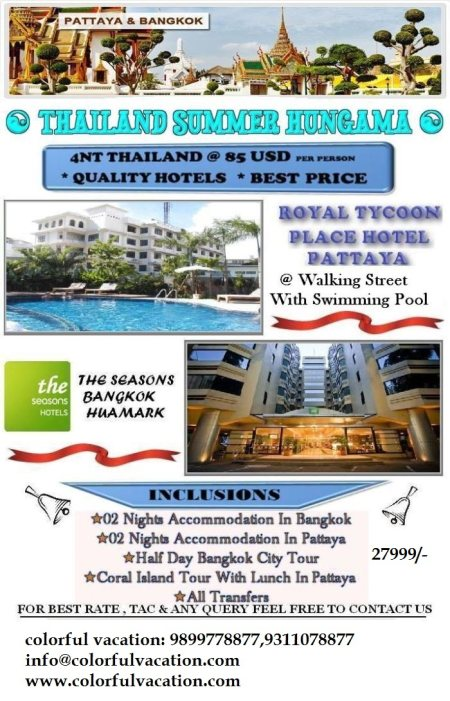 THAILAND PACKAGE  STARTS FROM 26000/- ALL INCLUSIVE PER PERSON FOR BOOKINGS PLEASE  CALL: 9311078877