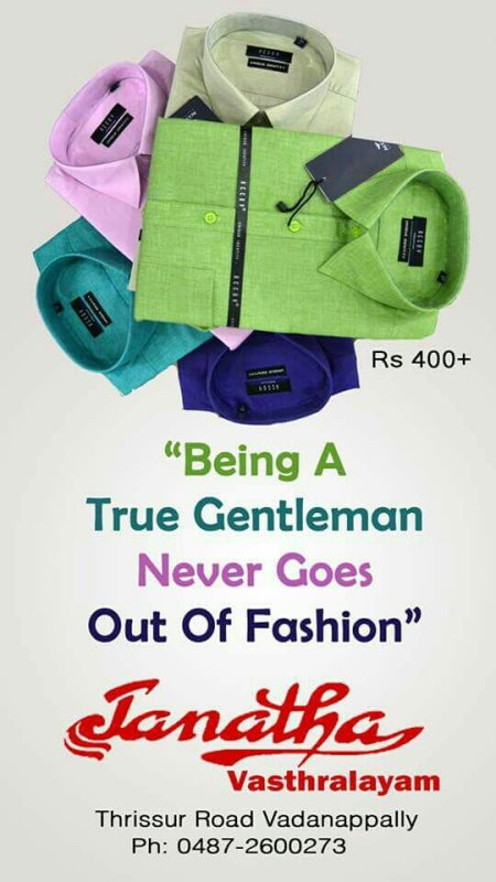 """Being a true gentleman never goes out of fashion....."" - by Janatha Vasthralayam, Thrissur"