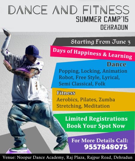 "In Dehradun, This summer enjoy ""Dance & Fitness Summer Workshop""  Starting from June 3.  Days of ultimate fun and learning 