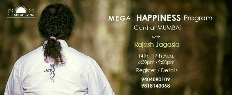 Its time to stop simply Existing and start truly Living  - by Mega Happiness Program With Rajesh Jagasia, Mumbai