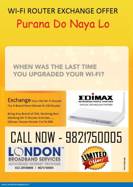Wi-Fi Router Exchange OFFER. Exchange Your Old Wi-Fi Router For a Brand New Edimax Router **********Limited Period Offer ********** - by London Broadband Services, Thane