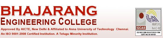 Bhajarang Educational & Social Trust, a Telugu Linguistic Minority Trust. It was started to establish Engineering Colleges, Arts Colleges, Medical Colleges and other institutions for the sole benefit of the Telugu linguistic minority people - by Bhajarang Engineering College, Chennai