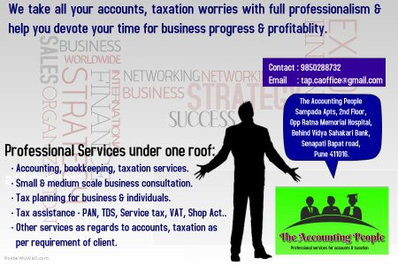 Accounting & Taxation Services , Income Tax returns, VAT, Service Tax, Financial Advisor, Tax Consultant at Senapati Bapat Road - by The Accounting People, Pune