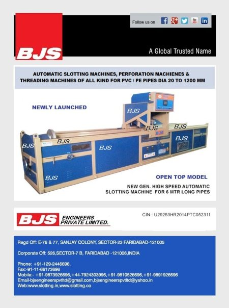 LAUNCHED NEW GEN HIGH SPEED AUTOMATIC SLOTTING MACHINE ( OPEN TOP MODEL) - by BJS Engineers Pvt. Ltd., Faridabad