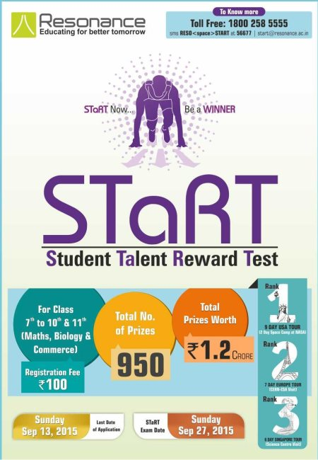 STaRT ( Student & Talent Reward Test) , the Student Talent Reward Test is a knowledge and aptitude test to be conducted by Resonance in order to reach out, spot, reward & nurture talented students from across the country and aid them in ful - by Resonanace, Gandhinagar