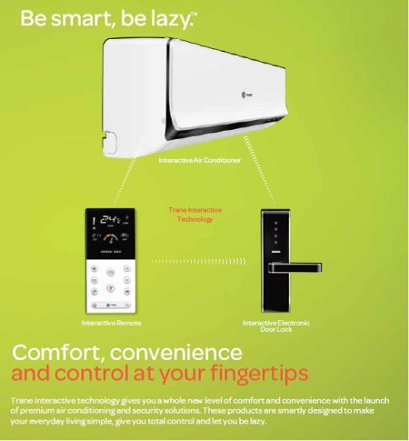 Trane Interactive Technology Gives You A Whole New Level Of Comfort And Convenience With The Launch Of Premium Trane AC & Security System.  - by Swaminarayan Engineering Solution : TRANE  A.C  DEALER, Ahmedabad
