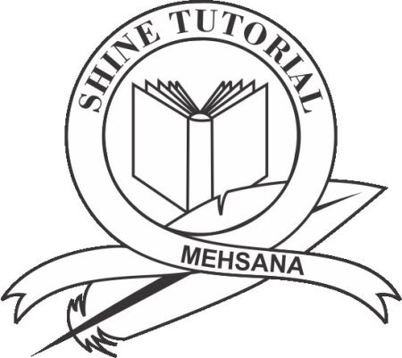 SHINE TUTORIAL is a coaching institute  from class 8 th to 12 th ( science / commerce) for both board CBSE / GSEB.  For both english and gujarati medium  Coaching for Engineering students Coaching for JEE [MAIN]                          GUCET,