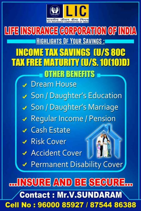 For all your Daughter's/Son's Marriage, Higher Education and to Enjoy your Retired life peacefully / Income tax benefits etc - by LIC Insurance CONSULTANT, Chennai