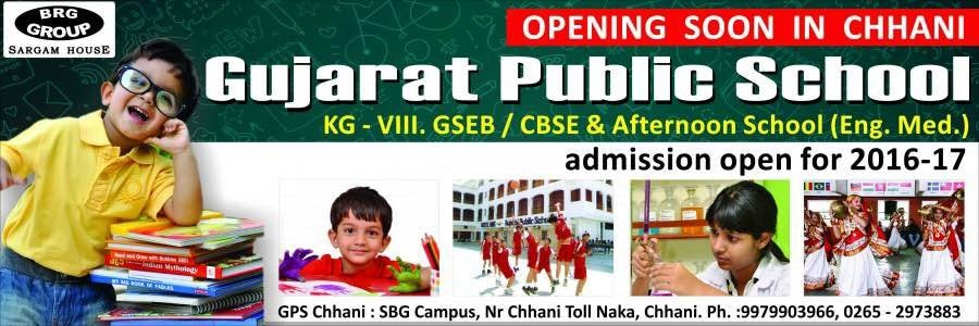 New school opening BRG group GUJARAT PUBLIC SCHOOL at Chhani Vadodara  - by Gujarat Public School, Vadodara