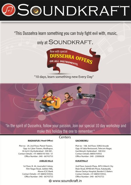 """This Dussehra learn something you can truly fight evil with, music, only at Soundkraft. Now with special Dussehra offers on all instruments.""  - by SOUNDKRAFT Studioz, Hyderabad"
