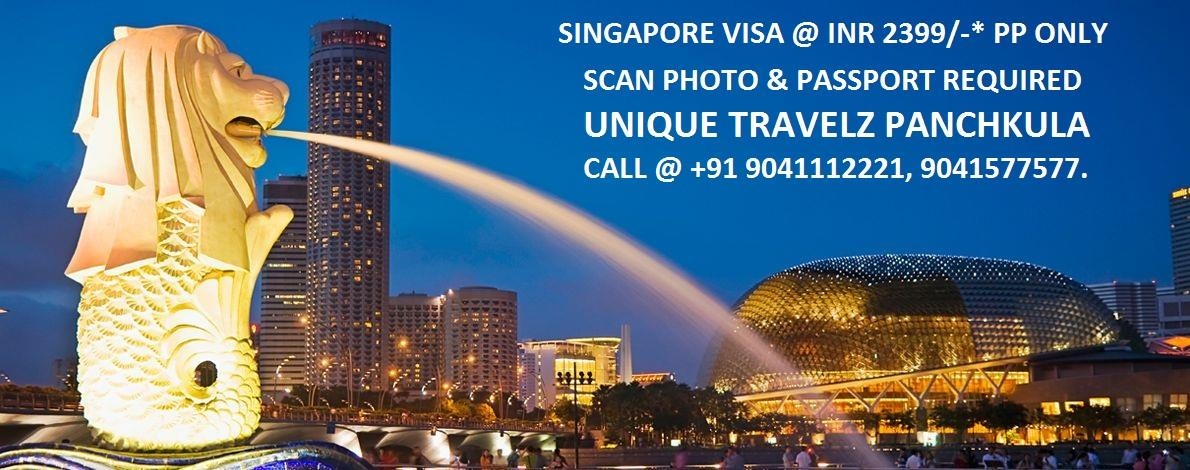 LIMITED PERIOD OFFER. SINGAPORE VISA JUST @ INR 2399/- PER PERSON ONLY. HURRY !! CALL @ +91 9041112221, 9041 577 577, 0172-5057246.  EMAIL @ agents.unique@gmail.com