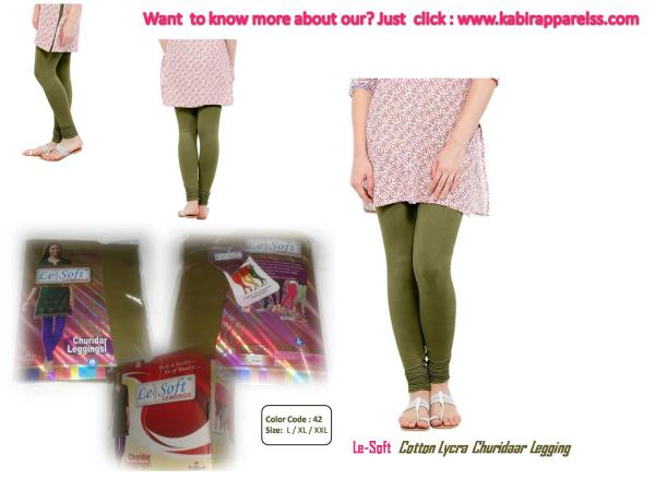 Fine soft-feel cotton lycra addictive leggings with magic stretch made of 100% skin safe and eco-friendly premium 50 count red label combed cotton yarn with 5% lycra . So, select the most suitable color and feel Le-Soft. And make it beauty to live in . Go ahead, make a style statement with Le-Soft.