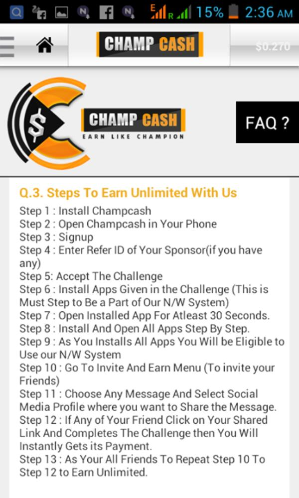 EARN MONEY FROM ANDROID MOBILE WITH OUT INVESTMENT 100% FREE APPLICATION KNOW AS CHAMPCASH.  1.OPEN PLAYSTORE ON YOUR ANDROID MOBILE TYPE CHAMPCASH INSTALL IT. 2.PUT REFF ID 1256586 3.INSTALL ALL APPLICATIONS 1 BY 1 AS GIVEN THERE ACCORDINGLY.  4.YOU WILL GET A LIST OF MAXIMUM  10  APP TO  INSTALL AS SOON AS YOU COMPLETE THIS PROCESS YOUR CHAMPCASH APP WILL OPEN AND YOUR REFF ID WILL GET ACTIVE  AND YOU GET 1$ BONUS. 5.THEN GO TO INVITE AND EARN AND START REFF OTHERS. 6.WE GET PAYMENT IN 3 WAYS   1.BANK ACCOUNT REDEEM IS MIN 10$. 2.RECHARGE LEAVING THE BONUS AMOUNT 1$ .MAX 50RS RECHARGE PER DAY. 3.WORLDS 1ST COMPANY WITH 100% FREE WITHOUT INVESTNMENT CONCEPT . NO LIABILITY  NO MONEY ROTATION  NO PRODUCT SELLING  HOW DOES THE COMPANY GIVES MONEY WITHOUT TAKING ANY INVESTMENT ? ITS IS GENERATING MONEY FROM THE ADVERTISER WHICH YOU INSTALL ON YOUR MOBILES  PUT REFF ID 1256586  .........    CALL OR WHATSAPP .............  Earn More Panel : ...  Features :  1. You Will Earn Every time you Install App. 2. You will Earn Every time Your Team Members Install Any App. 3. You can redeem it Instantly. 4. You can Earn a Fixed Income through Earn More Panel. 5. We are First Company in World Who is Giving Re-Purchasing Income From team without Any investment.  How Much You can Earn Through Earn More :  Suppose You Have Team of 5000 Persons upto 7 levels and if 5000 persons installs 2 apps per week And if You gets Rs. 1 Per Person then You can Earn Rs. 10, 000 Per week Very Easily.  Apps Per Week : 2 Team : 5000 Persons Earning Per Person (Eg) for 2 Apps: Rs 2 Income Per Week : 5000x2 = Rs 10, 000 Income Per Month : Rs. 40, 000  Visit : http://champcash.com/1256586  Sponsor ID : 1256586