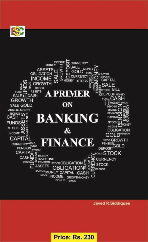 A PRIMER ON BANKING & FINANCE - by BSC Academy Rajendra Place, Delhi