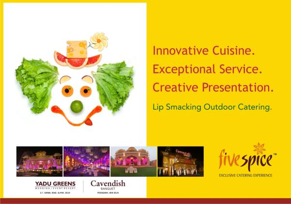 Five Spice is a professionally managed ISO 9001 catering company, offering the perfect blend of personal attention, stylish and sensational Indian & International menus, inspiring ideas and unparalleled, artful presentations. We present tas - by Caterers in Delhi , Wedding Caterers in  Delhi., NEW DELHI