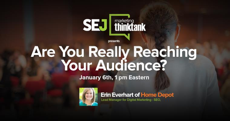 #SEJThinkTank Recap: Are You Really Reaching Your Audience? by @megcabrera http://ow.ly/3afvjG