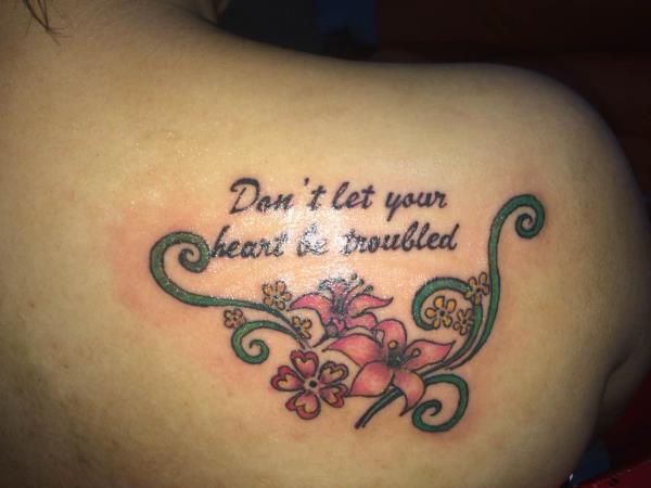 Don't let your heart be troubled  - by MAGIC ink tattoo studio goa, North Goa