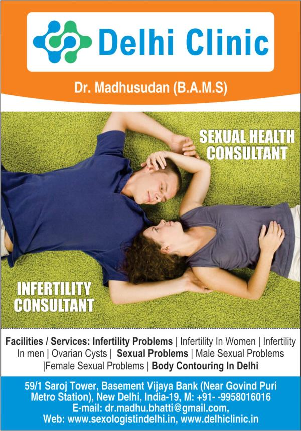 Best sexologist in delhi dr. madhusudan get safe and effective treatment for all sexual problems.. book appointment on 9958016016 - by Sexologist 9958016016, new delhi