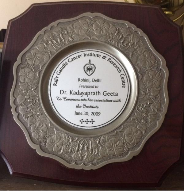 Dr. Geeta Kadayaprath has been awarded by Rajiv Gandhi Cancer Institute & Research Centre to commemorate her association with the Institute.