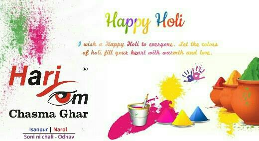 """"""" May the almighty God paint you with all the beautiful colours of life to spread joy, happiness and love in your life now and always. Happy Holi to you and your family """" - Hariom Chasma Ghar - by HariOm Chasma Ghar, Ahmedabad"""