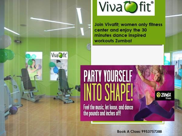 Party Yourself into Shape! Try #Zumba at #Vivafit! Call 9953757388 to book a free trial.