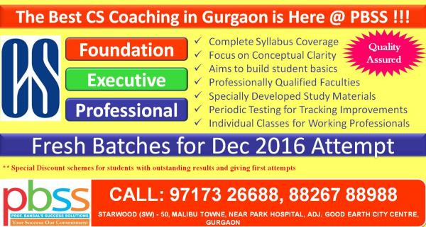 Enroll for New Batches for CS Foundation, Executive & Professional for December 2016 Attempt. Experiences and Result driven faculties shall nourish students to not only clear exams in first attempts rather build the basics. Hurry up!!!! Plz - by PBSS Commerce Coaching Centre Gurgaon, Gurgaon
