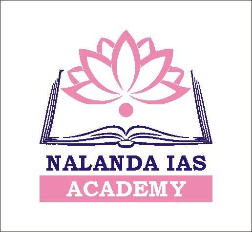 BEST IAS INSTITUTE IN DELHI - by NALANDA IAS ACADEMY, Delhi