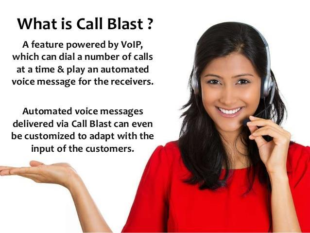 Call Blast or robotized voice and content TV framework sends time-touchy content impacts and telephone impact messages effectively and cheaply to individuals from any size gathering. It increases your single call or content into effective call and SMS impacts, achieving everybody on your assigned rundown on the double! There's no equipment or programming to purchase, and your messages can be sent anyplace.  Call 9560801888  Buy call Blast solution in GURGAON Buy call Blast solution in Delhi Buy call Blast solution in West Delhi Buy call Blast solution in East Delhi Buy call Blast solution in South Delhi Buy call Blast solution in North Delhi  Now lower down your cost so that you can earn more profits because that's what you are looking for at the end of the day.