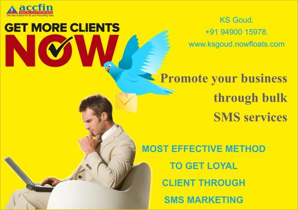 MOST EFFECTIVE METHOD TO GET LOYAL CLIENT THROUGH SMS MARKETING  Reach Us: 94900 15978 - by Accfin Solutions, hyderabad