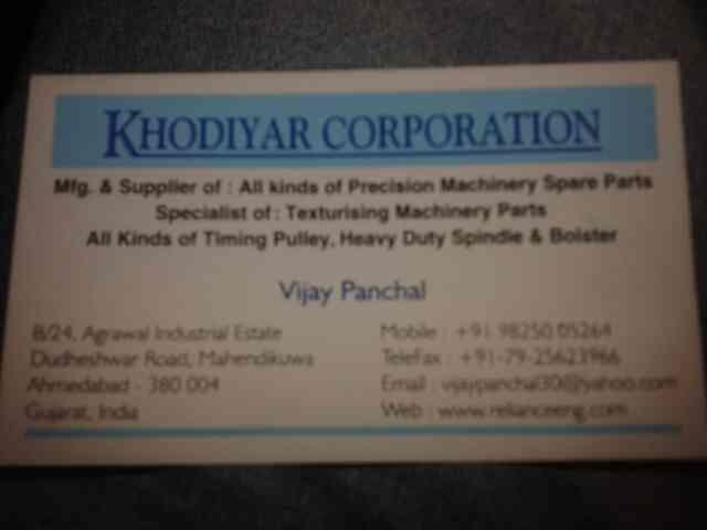 mfg & suppliee of all kind of peresision machinery spare parts in ahmedabad. - by Khidiyar Ahd, Ahmedabad