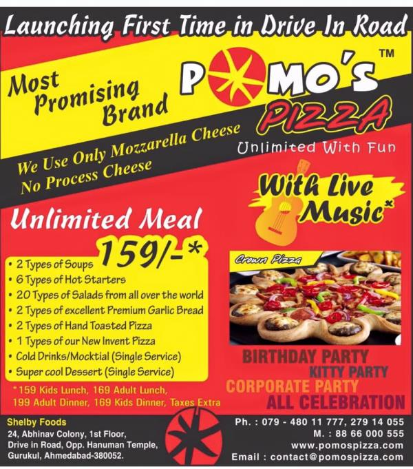 Unlimited meal with #Live Music most promising brand Pomo's Pizza #Drive in Road - by Pomo's Pizza - Unlimited With Fun., Ahmedabad