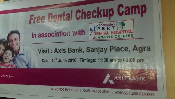 free check up camp organised by Axis Bank in association with Expert Dental Hospital and Ayurvedic Centre - by Expert Clinics: Complete Dental, Ayurveda & Cosmetic Care, Agra