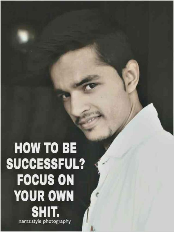 HOW TO BE SUCCESSFUL  covered by. namz.style photography - by namz.style photography, Bareilly