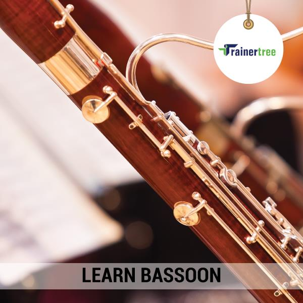 Master the art of Bassoon! Log on to our website and seek out a bassoon teacher. www.trainertree.com  Learn Bassoon. Learn Anything with TrainerTree   Bassoon teacher in Delhi. Bassoon teacher in Gurgaon.  - by TrainerTree, New Delhi