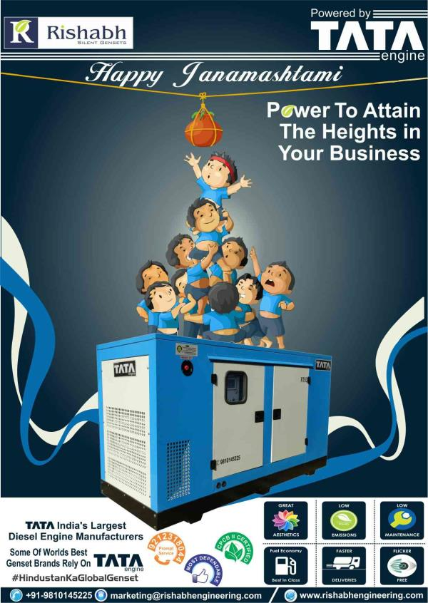 Happy JANAMASHTAMI to all.  Power up your business success with Silent Diesel generator powered by tata engine. For all types of your silent diesel generators enquiries.  We offer reliable robust and efficient silent diesel Gensets.  Rishab - by Rishabh Engineering Co., Ghaziabad