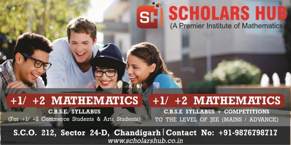 Best Maths Coaching in Chandigarh- Join Scholars Hub 9876798717 Ranked No. 1 Maths Coaching Institute in Chandigarh