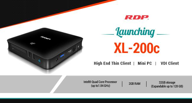 RDP Launched most Versatile Thin Client in Indian Market   (Thin Client Computers in Mumbai | Thin Clients in Mumbai | VDI Clients in Mumbai)   RDP unveiled XL-200C - a versatile Thin Client Can be worked as Mini PC & VDI Client. Which has got huge technical enhancements over its predecessor XL-200b besides that it has got elegant design with Visa Mount Option   XL - 200 is small, powerful, reliable and lightweight design that measures just 25mm(H) X120mm(W) X120mm(D) with 220 Gms weight. And it is powered by Intel Quad Core Processor up to 1.84GHz (x5-Z8300)  with 2GB DDR3 RAM and 32GB eMMC flash, It features with 2 USB 2.0, 1 USB 3.0, 1 VGA, 1 HDMI and microSD Card Slot with low power consumption it delivers incredible energy efficiency.   IT professionals, Teachers and School administrators are continuously faced with the question of which computer device is best suited with great performance to fulfill their needs. A device which perform like PC with high security, low cost and can be managed from one place is RDP XL-200c. Thin clients are replacement to PC, it can significantly lower your costs, increase the performance and reduce your risk. So many schools and colleges are moving to Thin Clients to provide a secure access to staff, students. Whether a small or large business they are preferring Thin Clients because it can provide a controlled and manageable environment with high security and affordable price.