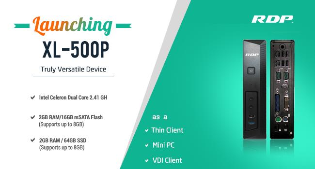 Introducing XL-500P - a versatile Thin Client   (Thin Clients in Mumbai | Thin Client Solutions in Mumbai | Mini PCs in Mumbai)   RDP introduced the company's latest innovation XL-500P, which works as - by RDP, Mumbai