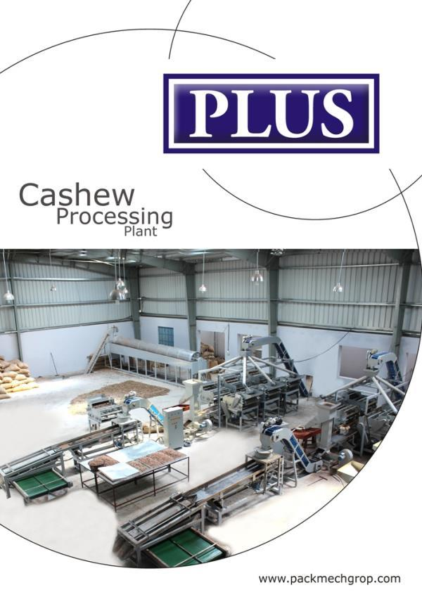 Fully Automatic Cashew Processing Plant : We Plus Packaging Systems are the Leading manufacturer, Supplier and Exporter of Fully Automatic Cashew Processing Plant Across India.   This Cashew Processing Plant Have Capability of High Performa - by Plus Packaging System, Kolkata