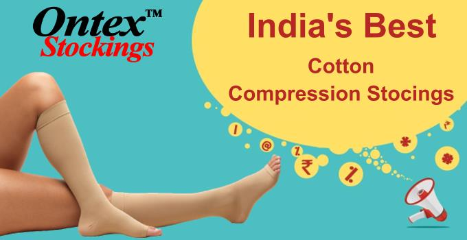 ONTEX Compression Stockings is India's best cotton compression stockings which is providing high quality with best price. Key Features: Provides relief from tired and aching legs Prevents your legs from varicose vein Reduces mild swelling Makes your legs feel healthy Anti DVT Surgical DVT Anti-Embolism Anti-Thrombosis ONTEX is the only IMPORTED brand of cotton compression stockings that offers premium cotton material yet at such a low price. [  180 more words ]  https://www.onlinesurgicals.com/indias-best-cotton-compression-stockings/