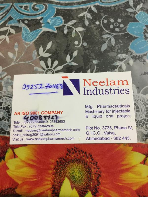 Neelam Industries is No 1 Manufacturer, Supplier and Exporter of Pharmaceuticals Machinery for Injectable and Liquid Oral Project