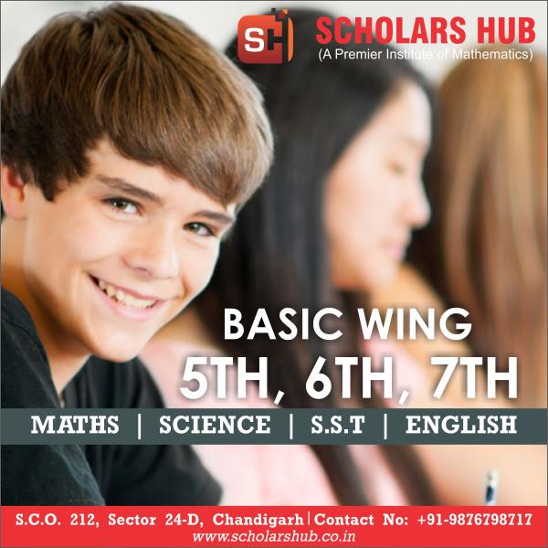 Class 5th, 6th and 7th Maths, S.S.T, , Science and English Coaching in Chandigarh Class 5th, 6th and 7th Maths, S.S.T, , Science and English Coaching in Chandigarh Scholars Hub- 9876798717