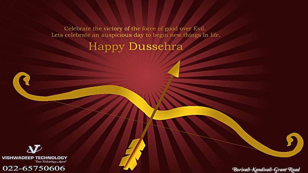 Celebrate the victory of the force of good over Evil.... Happy Dussehra - by Vishwadeep Technology, Mumbai Suburban