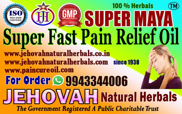 SUPER  FAST PAIN RELIEF OIL| 9943344006 | SUPER MAYA| JEHOVAH NATURAL HERBAL PRODUCT| HYDERABAD   For  More Info  : 91-9943344006 , 91-8760006006,   Best Pain Relief Oil- Super Maya -   +91-9943344006, Jehovah Natural Herbals, Cure By 100%  - by Jehovah Natural Herbals  GMP, ISO Certified Herbal Product Manufacturing Company, Trichy