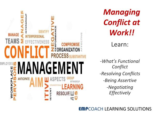 Conflict Management Training For Managers: Would your managers benefit from being trained on skills and strategies to handle Conflict Situations? Enquire with Empcoach for their Conflict Management Workshops today!!!! - by EMPCOACH LEARNING SOLUTIONS, Bengaluru